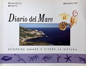 DIARIO DEL MARE. SCOPRIRE, AMARE E VIVERE: FRANCESCO PETRETTI