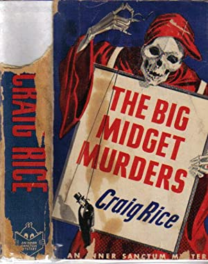 THE BIG MIDGET MURDERS: Rice Craig