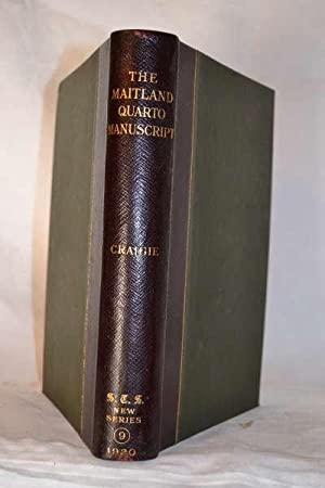 The Maitland quarto manuscript. Containing poems by Sir Richard Maitland, Arbuthnot, and others. ...