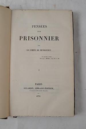Pensees d'un prisonnier.: PEYRONNET (Pierre-Denis, Comte de).
