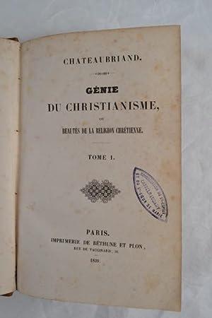 Genie du Christianisme, ou beautes de la religion Chretienne [with] Les Martyrs, ou le triomphe de ...