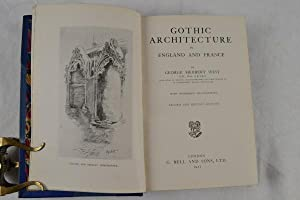 Gothic architecture in England and France. With numerous illustrations. Second and revised edition....