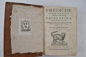Prediche quadragesimali del Reveurendiss. Monsig. Panigarola Vescovo d'Asti, dell'ordine ...