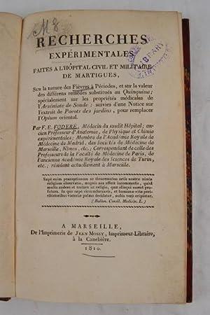 Recherches experimentales faite a l'hopital civil et militarie de Martigues, sur la nature des...