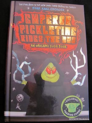 Emperor Pickletine Rides the Bus (Origami Yoda): Angleberger, Tom