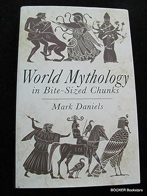 World Mythology in Bite-Sized Chunks: Mark Daniels