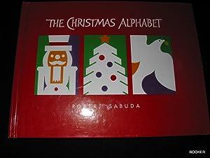The Christmas Alphabet: Sabuda, Robert