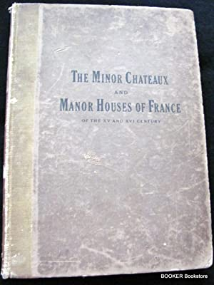 The Minor Chateaux and Manor Houses of: Newhall, Louis