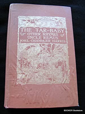 The Tar Baby & Other Rhymes of: Joel Chandler Harris