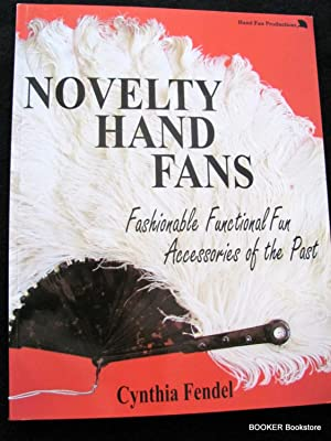 Novelty Hand Fans, Fashionable Functional Fun Accessories: Cynthia Fendel