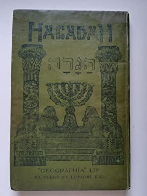 The Passover Hagadah. Illustrated by J. (John) H. Amschewitz: Myers, Mauric and J.H. Amschewitz