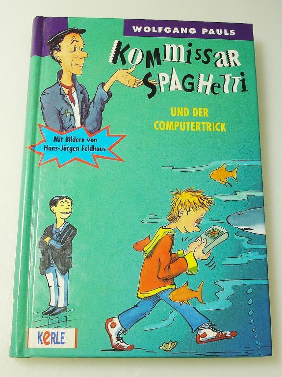 Kommissar Spaghetti und der Computertrick: Pauls, Wolfgang