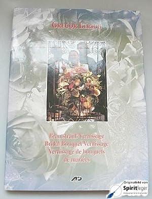 Brautstrauss Vernissage / Vernissage de bouquets de mariées / Bridal Bouquet ...