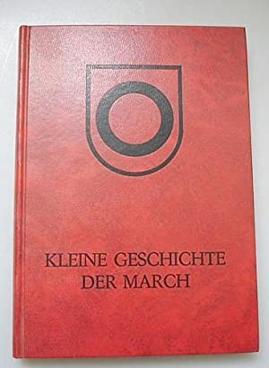 Kleine Geschichte der March - Band III: Heim