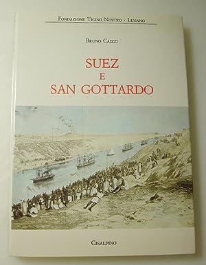 Suez e San Gottardo: Caizzi, Bruno