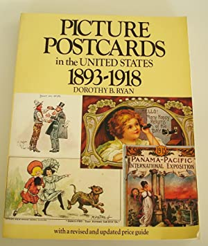 Picture Postcards in the United States 1893-1918: Ryan