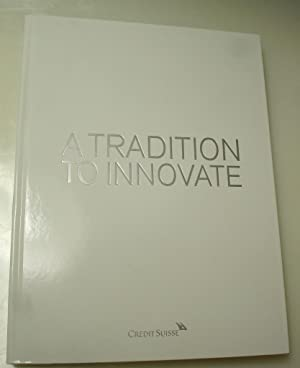 A Tradition to Innovate - Credit Suisse