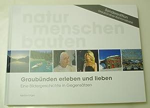 Graubünden erleben und lieben: Engler, Myriam