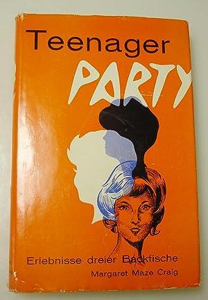 Teenager Party: Craig; Margaret Maze