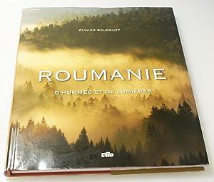 Roumanie - D'Hommes et de Lumière: Bourguet, Olivier