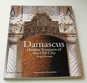 Damascus: Hidden Treasures of the Old City: Keenan, Brigid