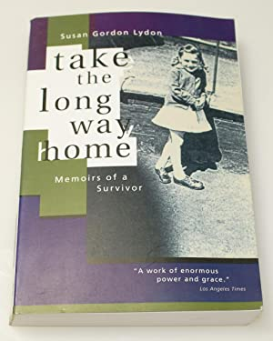 Take the Long Way Home: Memoirs of a Survivor - signed!