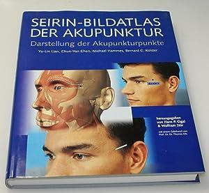 Seirin-Bildatlas der Akupunktur. Darstellung der Akupunkturpunkte: Lian, Yu-Lin; CHen,