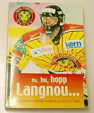 Ho, ho, hopp Langnou . SCL Tigers: Haller, Werner