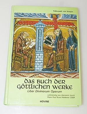 Das Buch der Göttlichen Werke - Liber: Bingen, Hildegard von