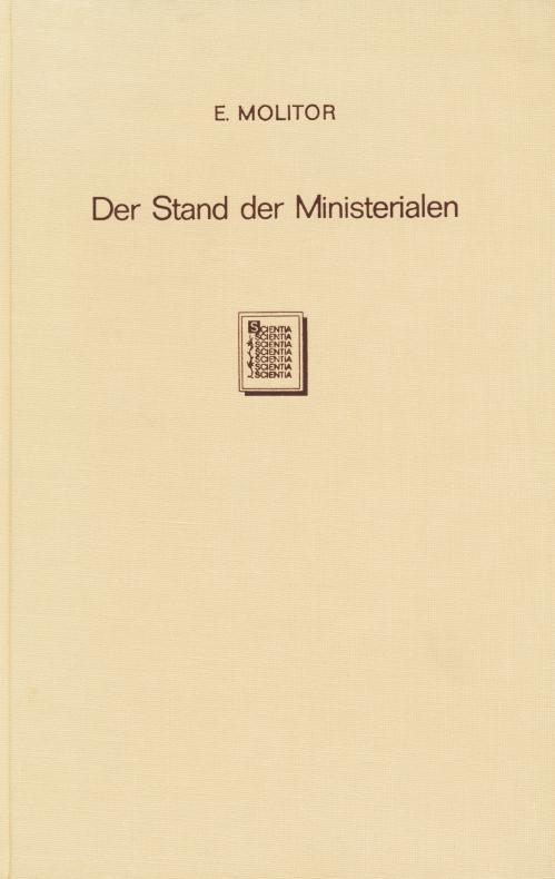 Der Stand der Ministerialen : vornehmlich auf Grund sächsischer, thüringischer und ...