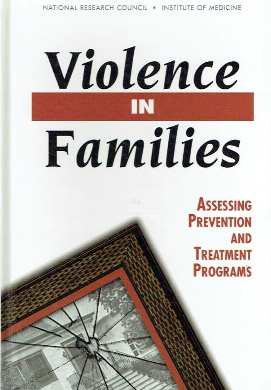 Violence in Families. Assessing Prevention and Treatment Programs.