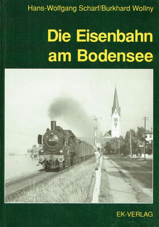 Reihe Südwestdeutsche Eisenbahngeschichte ; Bd. 7 Die: Scharf, Hans-Wolfgang ;