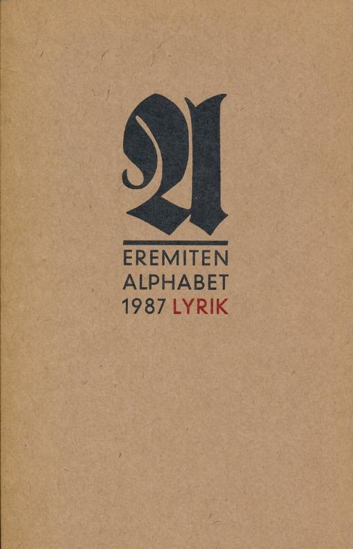 Broschur ; 150 Eremiten-Alphabet . . - Teil: 1987., Lyrik-Almanach.