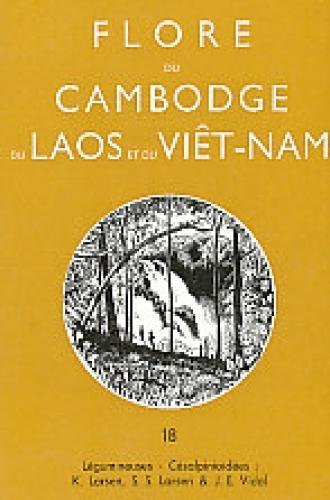 Flore du Cambodge, du Laos et du Viêtnam / publ. sous la direction de Jean-F. Leroy. (Begr. von A. Aubréville) Nr. 18. Légumineuses-césalpinioidées / par K. Larsen . - Larsen, Kai