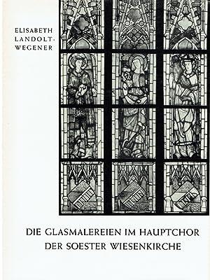 Westfalen ; 13 Die Glasmalereien im Hauptchor der Soester Wiesenkirche.: Landolt-Wegener, Elisabeth...