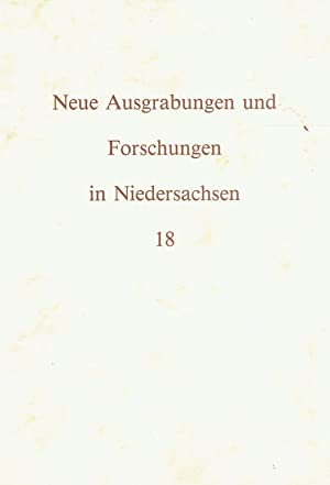 Neue Ausgrabungen und Forschungen in Niedersachsen. Band 18.: Archäologische Kommisssion für ...