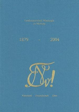 Landsmannschaft Nibelungia zu Marburg 1879 - 2004.: Nickel, Hansj�rg (Koordination):