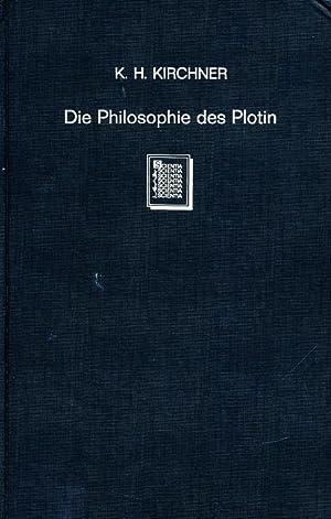 Die Philosophie des Plotin.: Kirchner, Karl Hermann:
