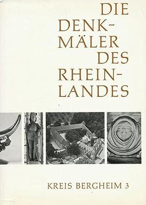 Die Denkmäler des Rheinlandes ; Bd. 17 : Kreis Bergheim . - 3., Königshoven-Türnich....