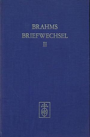 Johannes Brahms im Briefwechsel mit Heinrich und Elisabet von Herzogenberg. Zweiter Band.: Max ...