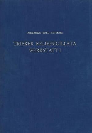 Materialien zur römisch-germanischen Keramik ; H. 9 Trierer Reliefsigillata, Werkstatt I : (...