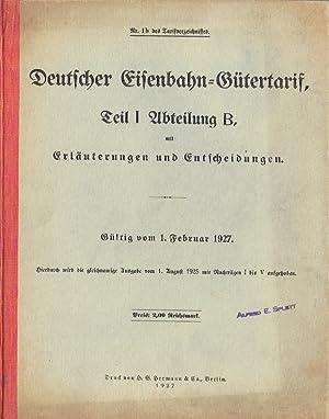 Deutscher Eisenbahn-Gütertarif, Teil I, Abteilung B, mit Erläuterungen und Entscheidungen...