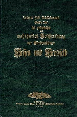 Johann Just Winkelmanns Sechster Theil der gründlichen und wahrhaften Beschreibung der Fü...