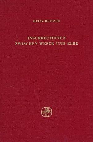 Insurrectionen zwischen Weser und Elbe. Volksbewegungen gegen die französiche Fremdherrschaft ...