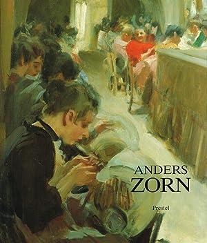 Anders Zorn : 1860 - 1920 ; Gemälde, Aquarelle, Zeichnungen, Radierungen ; (dieses Buch ...