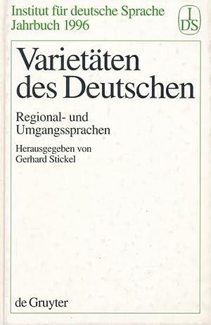 Varietäten des Deutschen : Regional- und Umgangssprachen.: Stickel, Gerhard [Hrsg.]: