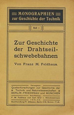 Zur Geschichte der Drahtseilschwebebahnen (Monographien zur Geschichte der Technik, Heft 1).: ...