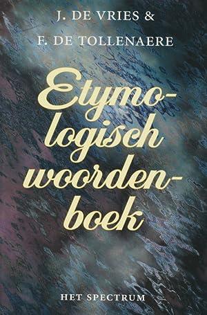 Etymologisch woordenboek.: Vries, Jan de ; De Tollenaere, Felicien: