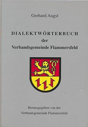 Dialektwörterbuch der Verbandsgemeinde Flammersfeld.: Augst, Gerhard: