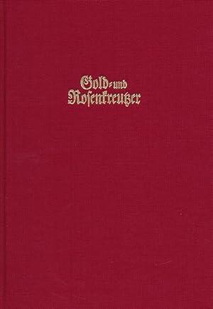 Schriften der Gold- und Rosenkreutzer ; Buch I bis III.: Frietsch, H. (Hrsg.)